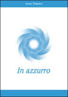 In azzurro - Aneta Timplaru - copertina