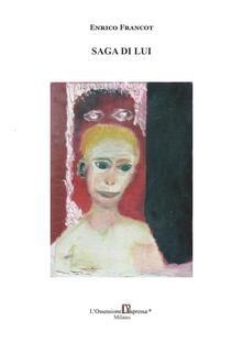 Saga di lui - Enrico Francot - copertina