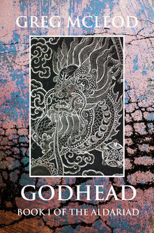 Godhead. Book I of the Aldariad - Greg McLeod - copertina