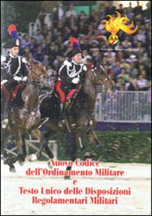 Nuovo codice dell'ordinamento militare e testo unico delle disposizioni regolamentari militari - copertina