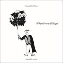 Il venditore di sogni - Federico Monti Arduini - copertina