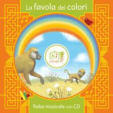 La favola dei colori. Con CD Audio - Artemidoro - copertina