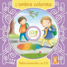 L' ombra colorata. Con CD Audio - Artemidoro - copertina