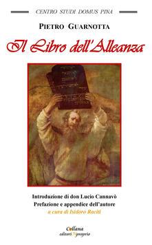Il libro dell'alleanza - Pietro Guarnotta - copertina