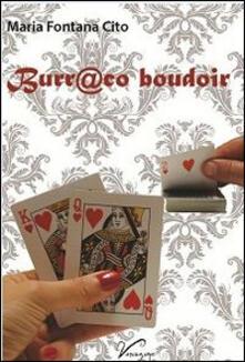 Burr@co boudoir - Maria Fontana Cito - copertina