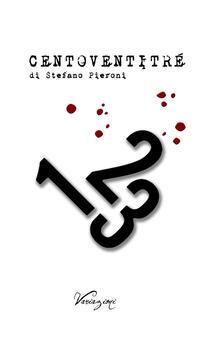 Centoventitré - Stefano Pieroni - copertina