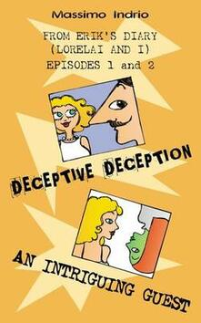 Deceptive deception. An intriguing guest - Massimo Indrio - copertina