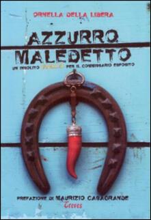 Azzurro maledetto - Ornella Della Libera - copertina