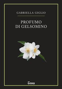 Profumo di gelsomino - Gabriella Giglio - copertina
