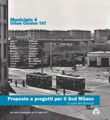 Proposte e progetti per il Sud Milano. Il ruolo dei municipi. Atti del Convegno (Milano, 19 luglio 2017) - copertina