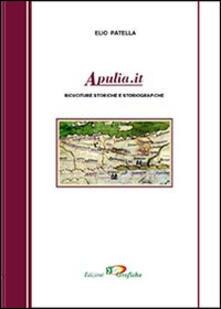 Apulia.it. Ricuciture storiche e storiografiche - Elio Patella - copertina