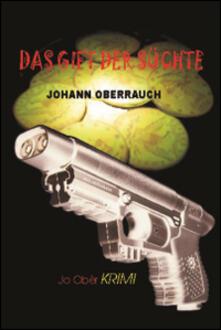 Das gift der Süchte - Johann Oberrauch - copertina