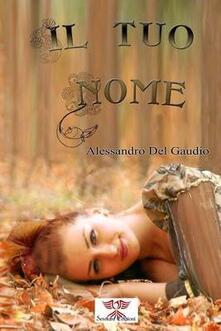 Il tuo nome - Alessandro Del Gaudio - copertina