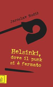 Helsinki, dove il punk si è fermato