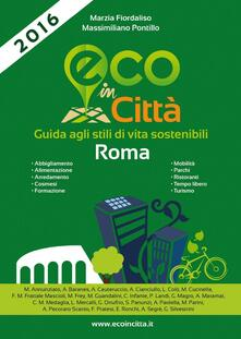 Eco in città Roma. Guida agli stili di vita sostenibili - copertina