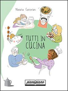Tutti in cucina - Natalia Cattelani - copertina