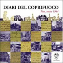 Diari del coprifuoco. Pisa, estate 1944 - copertina