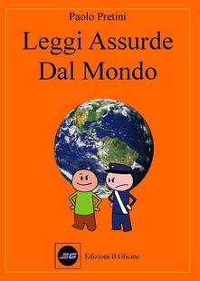 Leggi assurde dal mondo - Paolo Pretini - copertina