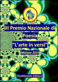 Antologia del III Premio Nazionale di Poesia «L'arte in versi» - copertina