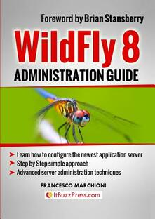 WildFly administration guide - Francesco Marchioni - copertina