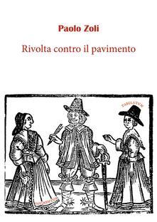 Rivolta contro il pavimento - Paolo Zoli - ebook