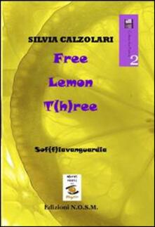 Free lemon t(h)ree - Silvia Calzolari - copertina