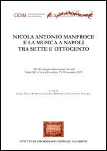 Nicola Antonio Manfroce e la musica a Napoli tra sette e ottocento