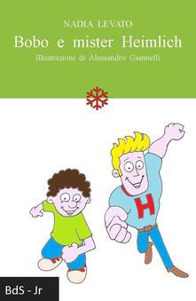 Bobo e mister Heimlich - Nadia Levato - copertina