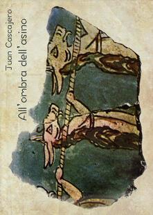 All'ombra dell'asino - Juan Cascajero - copertina