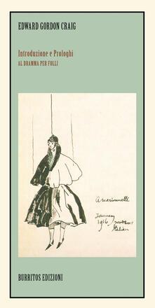 Introduzione e prologhi al Dramma per Folli - Edward Gordon Craig - copertina
