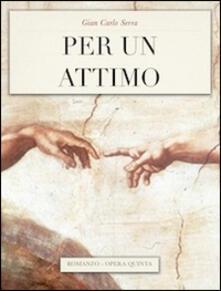 Per un attimo - G. Carlo Serra - copertina