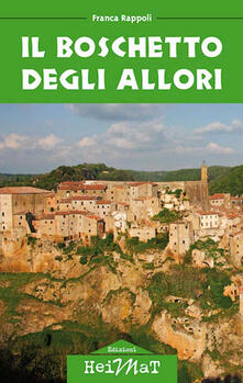 Il boschetto degli allori - Franca Rappoli - copertina