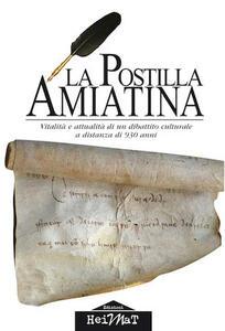 La postilla amiatina. Vitalità e attualità di un dibattito culturale a distanza di 930 anni