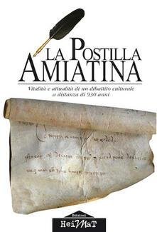 La postilla amiatina. Vitalità e attualità di un dibattito culturale a distanza di 930 anni - copertina