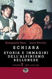 Daddyswing.es Schiara. Storia e immagini dell'alpinismo bellunese. Vol. 2: Anni 1962-1995. Image