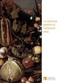 La natura morta di Federico Zeri - copertina