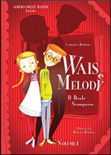 Il baule scomparso. Wais e Melody - Carlotta Rindone - copertina