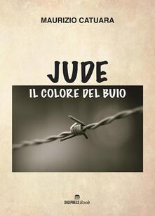 Jude, il colore del buio - Maurizio Catuara - copertina