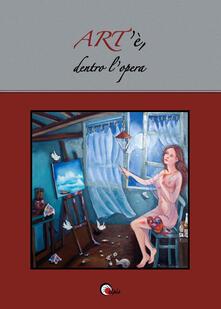 ART'è, dentro l'opera - copertina