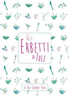 Gli erbetti di Iole - Iole Garbini - copertina