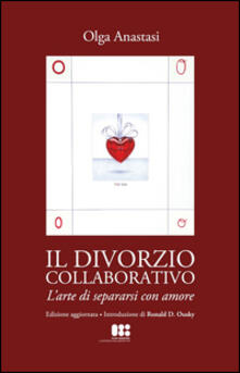 Associazionelabirinto.it Il divorzio collaborativo. L'arte di separarsi con amore Image