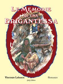 Le memorie di una brigantessa - Vincenzo Labanca - copertina