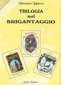 Trilogia sul brigantaggio