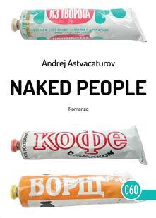 Naked People - Andrej Astvacaturov - copertina