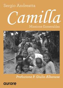 Camilla. Missione Esmeraldas - Sergio Andreatta - copertina