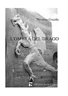 L' ombra del drago - Nicoletta Crocella - copertina