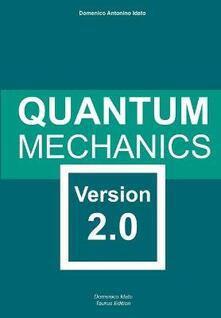 Criticalwinenotav.it Quantum mechanics. Version 2.0 Image