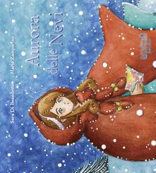 Aurora delle nevi - Sara Di Benedetto,Maria Zamparino - copertina