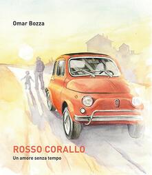 Rosso Corallo. Un amore senza tempo - Omar Bozza - copertina