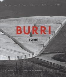 Burri. I Cretti. Catalogo della mostra (Palermo, 25 luglio-20 settembre 2015). Ediz. illustrata - copertina